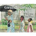 【预订】Grandmama's Pride 9780807530221