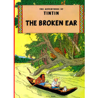 The Adventures of Tintin: The Broken Ear 丁丁历险记・破损的耳朵 ISBN 9