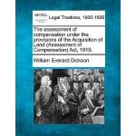 【预订】The Assessment of Compensation Under the Provisions of