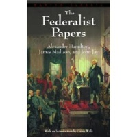 The Federalist Papers 联邦党人文集 Alexander Hamilton(亚历山大・汉米尔顿),