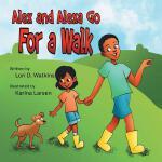 【预订】Alex and Alexa Go for a Walk