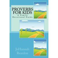 【预订】Proverbs for Kids: A Family Devotional Guide
