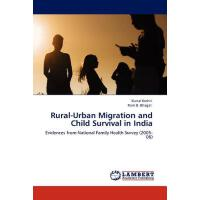 【预订】Rural-Urban Migration and Child Survival in India