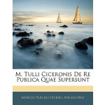 【预订】M. Tulli Ciceronis de Re Publica Quae Supersunt
