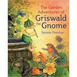 【预订】The Garden Adventures of Griswald the Gnome 97817825052