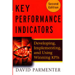 Key Performance Indicators (Kpi) Second Edition: Developing