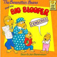 The Berenstain Bears and Big Blooper 《贝贝熊-乌龙事件》 ISBN 9780679