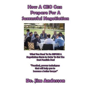 【预订】How a CEO Can Prepare for a Successful Negotiation: What You Need to Do Before a Negotiation Starts in Order to Get the Best Possible Outcome 预订商品,需要1-3个月发货,非质量问题不接受退换货。