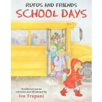 【预订】Rufus and Friends: School Days 9781580892490