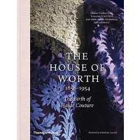 The House of Worth: The Birth of Haute Couture 沃斯时装屋:高级时装的诞生