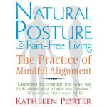 【预订】Natural Posture for Pain-Free Living: The Practice of M