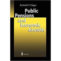 【预订】Public Pensions and Economic Growth 9783642077593