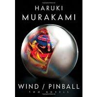 Wind/Pinball: Two novels 村上春树:且听风吟/一九七三年的弹子球