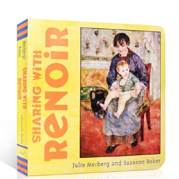 英文原版 Sharing with Renoir 和雷诺尔一起 Mini Masters 小小艺术家系列 纸板书 儿童艺术启蒙图文书