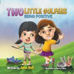 【预订】Two Little Golfers: Being Positive