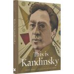 This is Kandinsky 这是康定斯基 英文原版This is这就是系列艺术家小传故事 大师作品画集 Lau