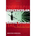 【预订】Spectacular Digital Effects: CGI and Contemporary Cinem