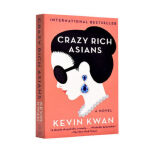 Crazy Rich Asians,Kevin Kwan,Knopf Doubleday Publishing Gro