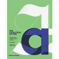Evolution of Type: A Graphic Guide to 100 Landmark Typefaces