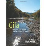 【预订】Gila: The Life and Death of an American River, Updated
