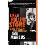 [预定]Like a Rolling Stone Bob Dylan at the Crossroads