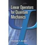 Linear Operators for Quantum Mechanics (【按需印刷】)