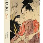 Haiku: Love 俳句:爱情 日本艺术 艺术设计绘画书籍