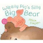 Wibbly Pig's Silly Big Bear 小猪威比:威比的大笨熊 ISBN9780340997529