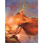 Wild Child 野孩子(美国童书书商协会童书推荐单) ISBN 9780689863493