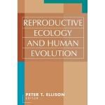 【预订】Reproductive Ecology and Human Evolution