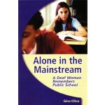 【预订】Alone in the Mainstream: A Deaf Woman Remembers Public