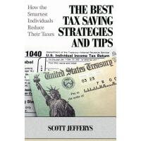 【预订】The Best Tax Saving Strategies and Tips: How the Smarte