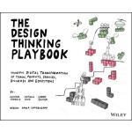【预订】The Design Thinking Playbook Mindful Digital Transforma