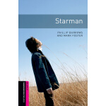 Oxford Bookworms Library: Starter Level: Starman 牛津书虫分级读物入门