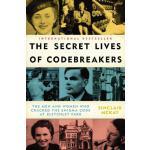【预订】The Secret Lives of Codebreakers The Men and Women Who