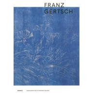 【预订】Franz Gertsch