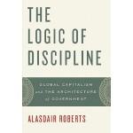 【预订】The Logic of Discipline: Global Capitalism and the Arch