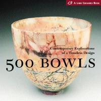 [现货]500 Bowls: Contemporary Explorations of a Timeless Desi