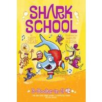 【�A�】Shark School 3-Books-In-1! #2: The Boy Who Cried Shark;