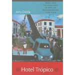 【预订】Hotel Tropico: Brazil and the Challenge of African Deco