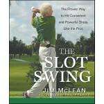 【预订】The Slot Swing: The Proven Way to Hit Consistent and Po