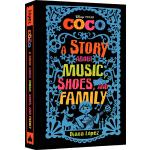 英文原版 Coco 寻梦环游记 A Story about Music Shoes and Family 精装 迪士尼