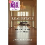 【中商海外直订】Real Estate: How to Sell for More and Buy for Less