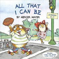 【预订】All That I Can Be (Little Critter) 9780399553776
