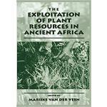 【预订】The Exploitation of Plant Resources in Ancient Africa 9
