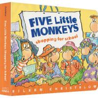 Five Little Monkeys Shopping for School 英文原版 纸板书 五只小猴入学购物 儿