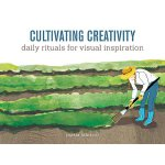 【预订】Cultivating Creativity: Daily Rituals for Visual Inspir