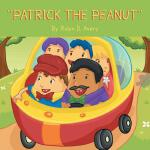 【预订】''Patrick the Peanut''