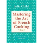 英文原版精通法国烹饪的艺术 Mastering the Art of French Cooking, Volume 1