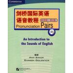 剑桥国际英语语音教程 美音版 第2版:Pronunciation Pairs(附赠1张MP3)